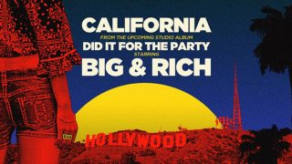 "Big & Rich – ""California"" with Lyrics"