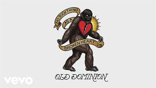 "Old Dominion – ""No Such Thing as a Broken Heart"" with Lyrics"
