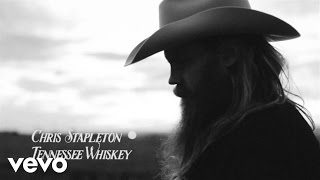 "Chris Stapleton – ""Tennessee Whiskey"" with Lyrics"