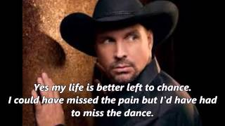 "Garth Brooks – ""The Dance"" with Lyrics"