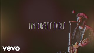 "Thomas Rhett – ""Unforgettable"" with Lyrics"